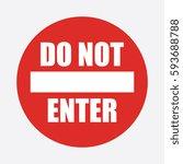 do not enter vector sign | Shutterstock .eps vector #593688788