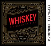 antique frame whiskey label... | Shutterstock .eps vector #593701586
