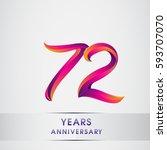 seventy two years anniversary...   Shutterstock .eps vector #593707070
