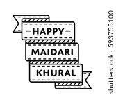 happy maidari khural emblem... | Shutterstock . vector #593755100