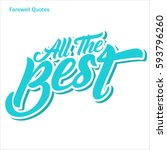farewell quote  all the best... | Shutterstock .eps vector #593796260