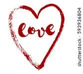vector lettering love in red... | Shutterstock .eps vector #593936804