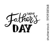 happy father's day.modern hand... | Shutterstock .eps vector #593938568