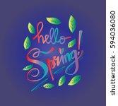 hello spring. hand lettering ... | Shutterstock .eps vector #594036080