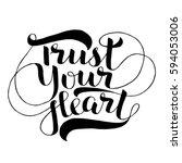 black vector lettering trust... | Shutterstock .eps vector #594053006