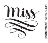 black vector lettering miss...   Shutterstock .eps vector #594078134