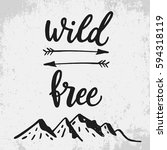 wild and free. life style... | Shutterstock .eps vector #594318119