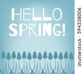 hello spring. spring card with... | Shutterstock .eps vector #594338006