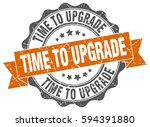 time to upgrade. stamp. sticker....   Shutterstock .eps vector #594391880