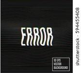 signal error. vector glitch...   Shutterstock .eps vector #594455408