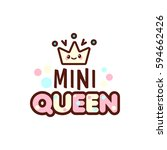 Vector Illustration Crown Mini Queen Text Stock Vector Royalty Free