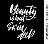 beauty is but skin deep. hand... | Shutterstock .eps vector #594662450