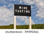 Wine Tasting Sign At Vineyard...