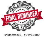 final reminder. stamp. sticker. ... | Shutterstock .eps vector #594913580