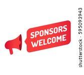 sponsors welcome. megaphone...   Shutterstock .eps vector #595093943