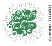 st. patrick's day quote...   Shutterstock .eps vector #595135898