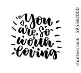 you are so worth loving.... | Shutterstock .eps vector #595562000