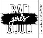 bad good girls monochrome brush ... | Shutterstock .eps vector #595669880