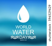 world water day. card for your... | Shutterstock . vector #596529629