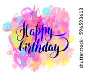 happy birthday   watercolor... | Shutterstock .eps vector #596593613