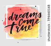 dreams come true hand drawn... | Shutterstock .eps vector #596660168