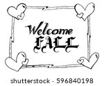 welcome fall hand lettering... | Shutterstock .eps vector #596840198