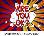 are you ok    comic book style... | Shutterstock .eps vector #596971364