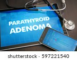 Small photo of Parathyroid adenoma (endocrine disease) diagnosis medical concept on tablet screen with stethoscope.