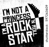 i am not a princess. i am a... | Shutterstock .eps vector #597263609