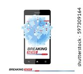 breaking news on smartphone... | Shutterstock .eps vector #597309164