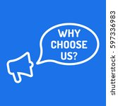 why choose us  megaphone with... | Shutterstock .eps vector #597336983