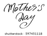 mothers's day handwriting text... | Shutterstock .eps vector #597451118