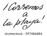 spanish phrase text handwriting ... | Shutterstock .eps vector #597486884