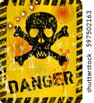 Grungy Danger Sign With Skull...