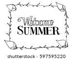 welcome summer vector... | Shutterstock .eps vector #597595220