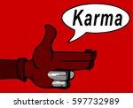 karma concept  finger gun to... | Shutterstock .eps vector #597732989