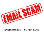 email scam red stamp text on...   Shutterstock .eps vector #597845648