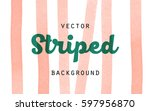 striped orange paint brush... | Shutterstock .eps vector #597956870