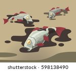 dead fish covered in oil.... | Shutterstock .eps vector #598138490