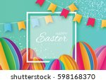 origami happy easter greeting... | Shutterstock .eps vector #598168370