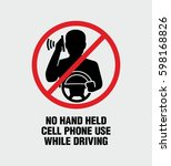 no hand held cell phone use... | Shutterstock .eps vector #598168826