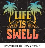 life is swell. quote... | Shutterstock .eps vector #598178474