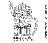 hand  drawn quote   coffee don... | Shutterstock .eps vector #598186196