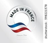 made in france transparent logo ... | Shutterstock .eps vector #598221578