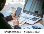close up businesswoman working...   Shutterstock . vector #598318460