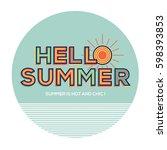 hello summer in modern... | Shutterstock .eps vector #598393853