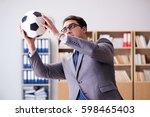businessman with football ball... | Shutterstock . vector #598465403