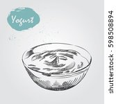 hand drawn yogurt sketch... | Shutterstock .eps vector #598508894