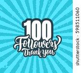 100 followers lettering text... | Shutterstock .eps vector #598511060