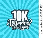 10k followers lettering text... | Shutterstock .eps vector #598511150